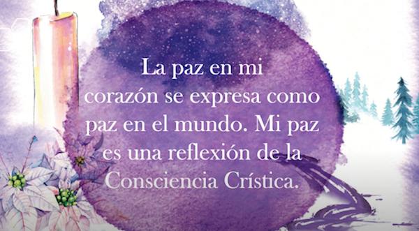 La paz en mi corazon se expresa como paz en el mundo. Mi paz es una reflexion de la Consciencia Cristica.