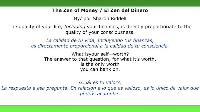 The Zen of Money / El Zen del Dinero